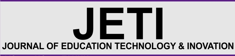 JETI : Journal of Education Technology & Inovation